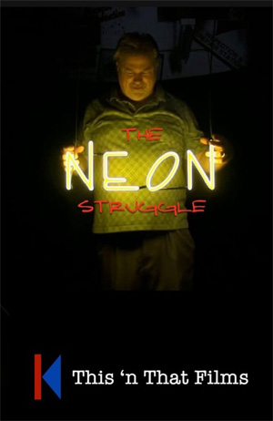The Neon Struggle