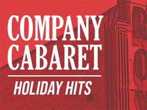 Company Cabaret Holiday Hits