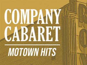Company Cabaret Motown Hits